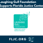 Laughing Gull Foundation and Florida Justice Center Partner to Serve Justice-Impacted Communities