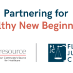 Care Resource and Florida Justice Center Partner to Serve Returning Citizens